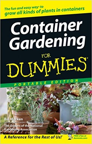 Container Gardening for Dummies Portable Edition: Bill Marken ...