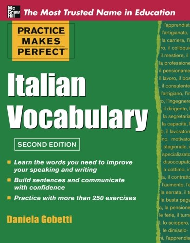 Practice Makes Perfect Italian Vocabulary (Practice Makes Perfect Series)