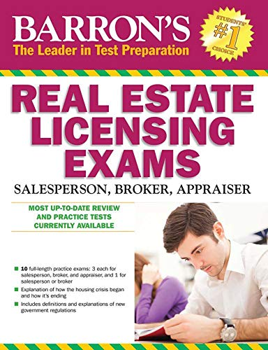 Barron's Real Estate Licensing Exams, 10th Edition (Barron's Real Estate Licensing Exams: Salesperson, Broker, Appraiser) (California Real Estate Broker Exam Study Guide)
