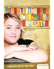 Living with Obesity (Living with Health Challenges)