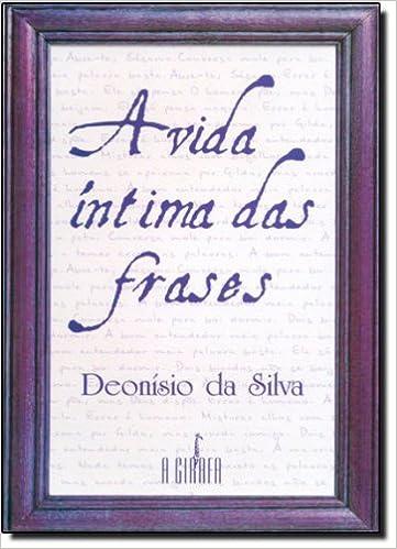 A Vida Intima Das Frases 9788589876018 Livros Na Amazon Brasil