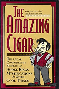 The Amazing Cigar