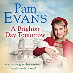 A Brighter Day Tomorrow | Pam Evans