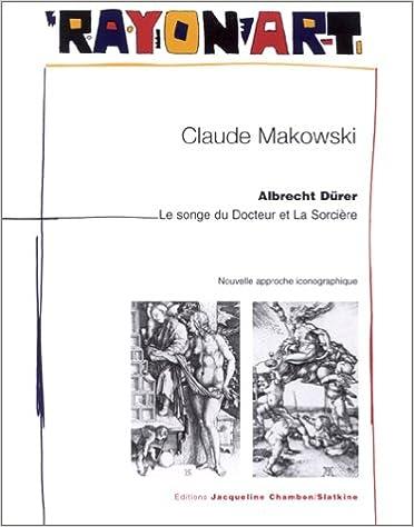 Téléchargement Albrecht Dürer : Le Songe du Docteur et de la Sorcière epub pdf