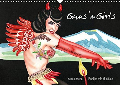 Guns `n Girls - gezeichnete Pin-Ups mit Munition (Wandkalender 2019 DIN A3 quer): Burlesque Pinup Zeichnungen mit flottem Strich - Illustrationen von Sara Horwath (Monatskalender, 14 Seiten )
