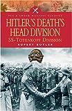 Hitler's Death's Head Division, Rupert Butler, 1844152057