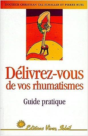 Lire un Délivrez-vous de vos rhumatismes : Guide pratique pdf