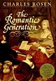 The Romantic Generation, Charles Rosen, 0674779339