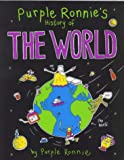 Purple Ronnie's History of the World, Giles Andreae, 0752217313