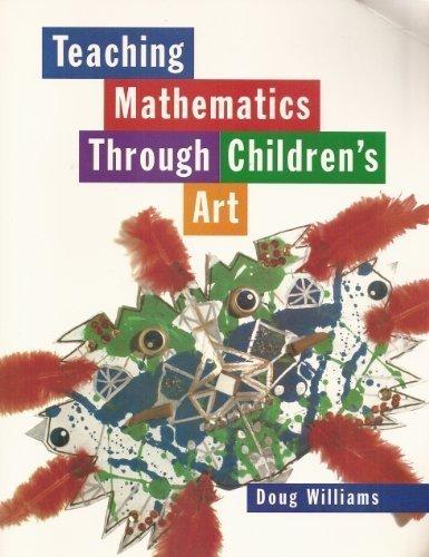 Teaching Mathematics Through Children's Art