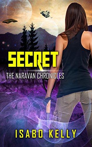 Secret (The Naravan Chronicles Book 3)