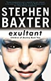 Exultant: Destiny's Children Book 2 (GOLLANCZ S.F.)