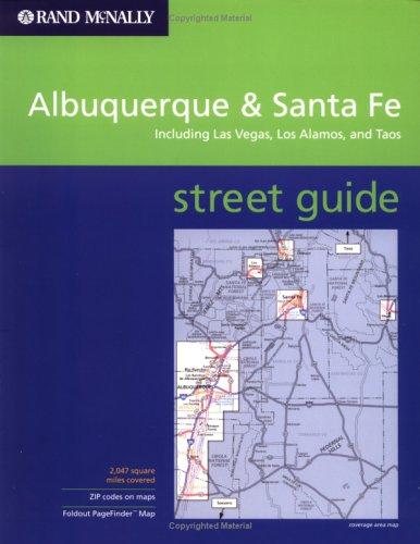 Rand McNally Albuquerque, Santa Fe and Taos: Street Guide (Albuquerque Street Map)