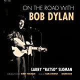 img - for On the Road with Bob Dylan book / textbook / text book