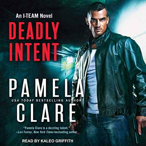 Deadly Intent: I-Team Series, Book 8