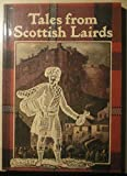 img - for Tales from Scottish Lairds book / textbook / text book