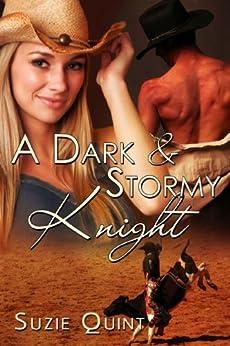 A Dark & Stormy Knight: A McKnight Romance (McKnight Romances Book 3) by [Quint, Suzie]
