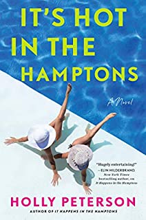 Book Cover: It's Hot in the Hamptons: A Novel