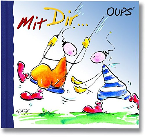 Mit Dir ...: Oups Minibuch