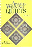 Award Winning Quilts, Book II, Judy Florence, 0870694669