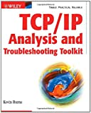 TCP/IP Analysis and Troubleshooting Toolkit, Kevin Burns, 0471429759