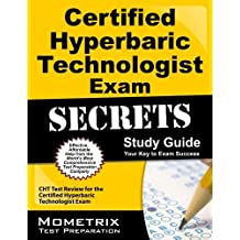 Certified Hyperbaric Technologist Exam Secrets Study Guide: Cht Test Review For the Certified Hyperb: Written by CHT Exam Secrets Tes, 2014 Edition, (1 Pap/Psc) Publisher: Mometrix [Paperback]