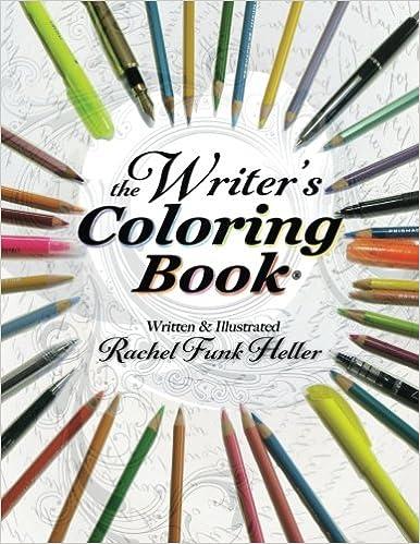 The writers coloring book rachel funk heller 9780996170505 the writers coloring book rachel funk heller 9780996170505 amazon books malvernweather Gallery