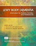 Lewy Body Dementia: Information for Patients, Families, and Professionals