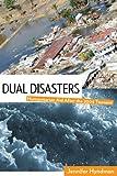 Dual Disasters, Jennifer Hyndman, 1565493354