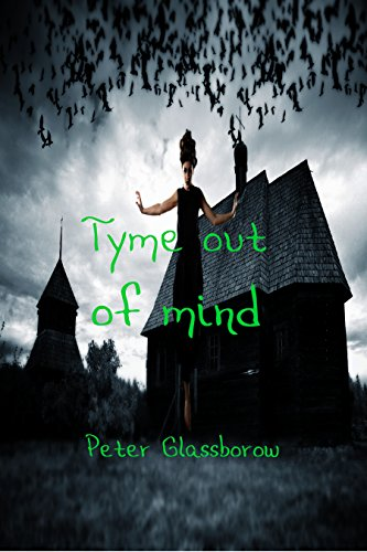 Tyme Out of Mind by [Glassborow,Peter]