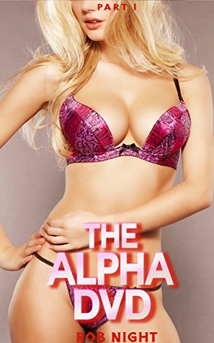 The Alpha DVD: Part I - Dvd Taboo Sex
