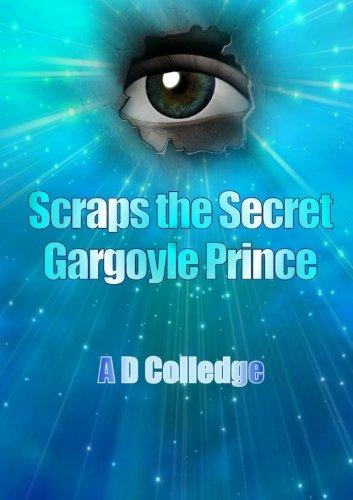 Download Scraps The Secret Gargoyle Prince ebook