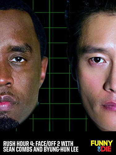 Rush Hour 4: Face/Off 2 with Sean Combs and Byung-Hun Lee -