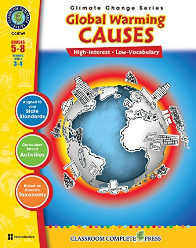 Global Warming: Causes Gr. 5-8 (Climate Change) - Classroom Complete (Global Warming Experiments)