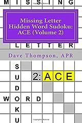 Missing Letter Hidden Word Sudoku: ACE (Volume 2): Mingling Words with Sudoku Paperback