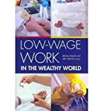 img - for [(Low-wage Work in the Wealthy World )] [Author: Jerome Gautie] [May-2010] book / textbook / text book