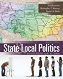 State and Local Politics 2nd Edition