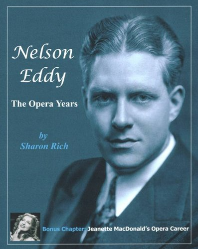 Nelson Eddy: The Opera Years Nelson Eddy Films
