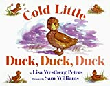 Cold Little Duck, Duck, Duck (Rise and Shine)