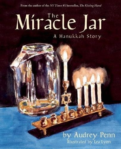 The Miracle Jar: A Hanukkah Story PDF