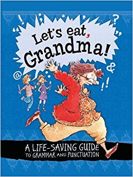 4c19d38f83 A Life-Saving Guide to Grammar and Punctuation Hardcover – Illustrated, 10  Sep 2015