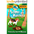 SCENT OF A MYSTERY...A CITRUS BEACH MYSTERY (Citrus Beach Mysteries Book 2)