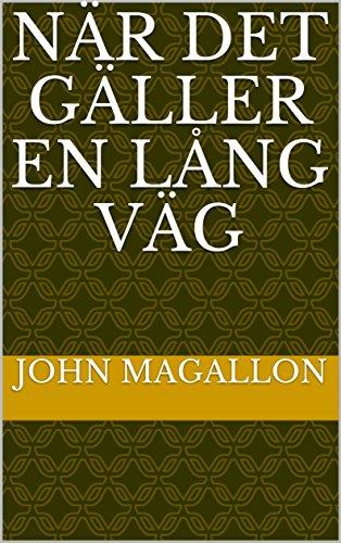 När det gäller en lång väg (Swedish Edition)