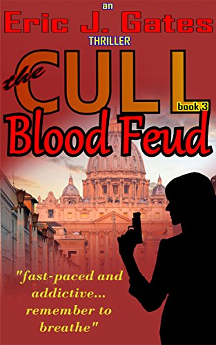 Book: the CULL - Blood Feud by Eric J. Gates