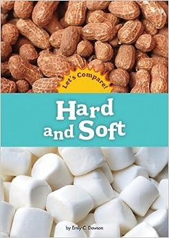 Hard And Soft por Emily C. Dawson