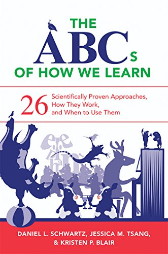 the-abcs-of-how-we-learn-26-scientifically-proven-approaches-how-they-work-and-when-to-use-them