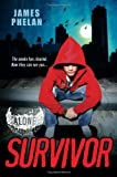 Survivor, James Phelan, 0758280688