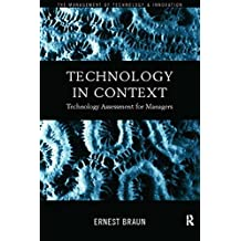 Technology in Context: Technology Assessment for Managers