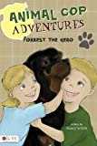 Animal Cop Adventures, Nancy Schilb, 1617398330
