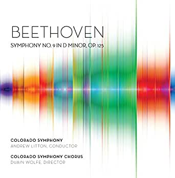 Beethoven: Symphony No  9 in D Minor, Op  125 by Colorado